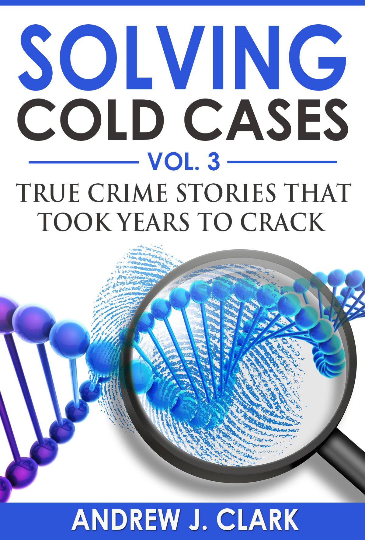 Solving Cold Cases Ebook Cover